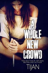 A Whole New Crowd From Cover by Tijan
