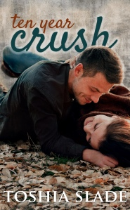 Ten Year Crush Front Cover