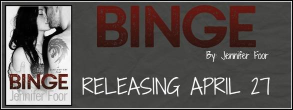 Binge Banner Release