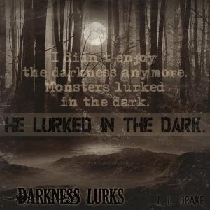 Darkness Lurks Teaser #3 - #RentasticReads #BabblingChatterReads