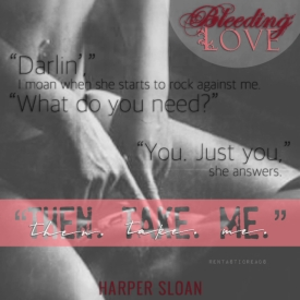 Bleeding Love Teaser #4 - #RentasticReads #BabblingChatterReads