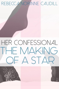 Her Confessional: Making of a Star Front Cover