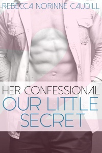 Her Confessional: Our Little Secret Front Cover