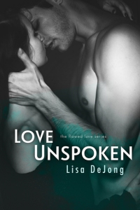 Love Unspoken (Flawed Love #1) Front Cover