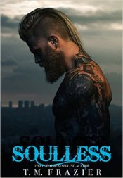 Soulless (King #4) by T.M. Frazier