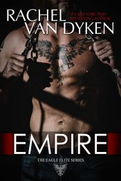 Empire (Eagle Elite #7) by Rachel Van Dyken