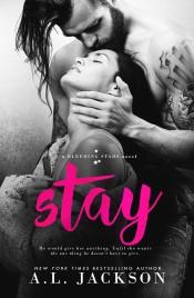 Stay (Bleeding Stars #5) by A.L. Jackson