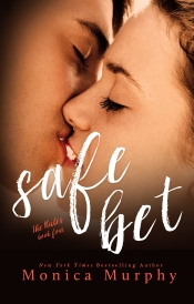 Safe Bet (The Rules #4) by Monica Murphy