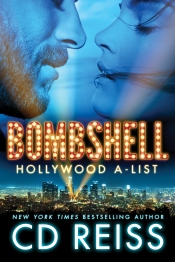 Bombshell (Hollywood A-List #1) by CD Reiss